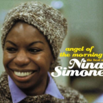 Angel Of The Morning – The Best Of Nina Simone