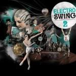 Swing Sampler die 2. – Electro Swing Volume II