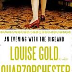Louise Gold & die Herren Quarz